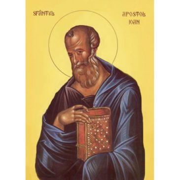 Sfântul Apostol și Evanghelist Ioan – Apostolul iubirii